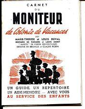 CARNET DU MONITEUR DE COLONIE DE VACANCES - 1971