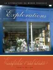 Explorations: La litterature du monde français (Book Only) by Schunk, Susan, Wa