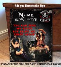 PERSONALISED MAN CAVE SHED DEN DAD PIRATE SHIP VINTAGE METAL SIGN