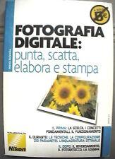 FOTOGRAFIA DIGITALE PUNTA SCATTA ELABORA E STAMPA Marco Colombo Foto Tecnica di