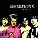 Generation X - Anthology (2003) 3 CD 51 TRACKS INCLUDES 32 UNRELEASED TRACKS