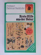 Professor Hademar Bankhofer Erste Hilfe aus der Natur