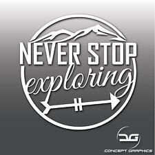 Never Stop Exploring Funny Hike Adventure Car Camper Laptop Vinyl Decal Sticker