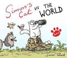 Simon's Cat Vs. the World BRAND NEW BOOK by Simon Tofield (Hardback, 2012)