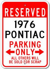 1976 76 PONTIAC  Parking Sign