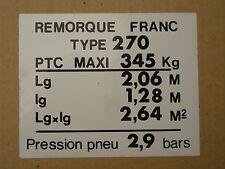 PLAQUE DE TARE POUR REMORQUE FRANC  OCEAN TYPE 270.OU AUTRE