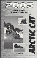 2005 ARCTIC CAT SNOWMOBILE OPERATORS  MANUAL P/N 2257-085