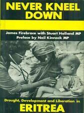 ERITREA: NEVER KNEEL DOWN  FIREBRACE - HOLLAND SPOKESMAN 1984