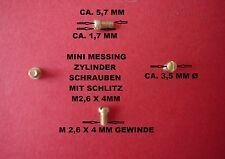 M2,6X4 MM MESSING ZYLINDERSCHRAUBEN - FÜR LÜSTERKLEMMEN - MODELLBAU MIT SCHLITZ