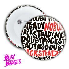NO DOUBT - Rock Steady Badges & Magnets - Pin Retro Hey Baby Hella Gwen Stefani