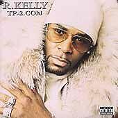 R. Kelly, TP-2.Com, Excellent Explicit Lyrics