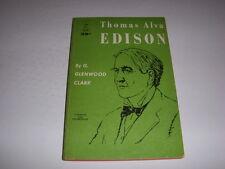 THOMAS ALVA EDISON by G. GLENWOOD CLARK, Berkley Books #G270, 1950, Vintage PB!