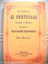 L ARTE DI CONVITARE Spiegata al popolo Parte seconda Giovanni Rajberti Galateo