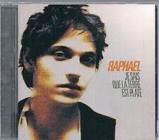 CD ALBUM 11 TITRES--RAPHAEL--JE SAIS QUE LA TERRE EST PLATE--2008