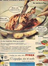 PUBLICITE ADVERTISING  1961 3 fois mieux cuit avec PYREX le verre à feu