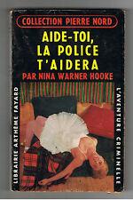 AIDE TOI LA POLICE T'AIDERA W HOOKE / PIERRE NORD 1960