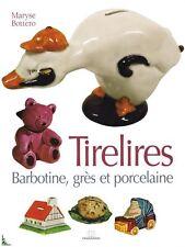 Tirelires Barbotine Grès Faïence Porcelaine