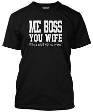 Me Vous Boss Femme, if that's ok? T-Shirt Humour Pour Husband