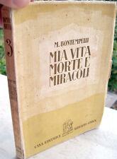 1931 MASSIMO BONTEMPELLI PRIMA EDIZIONE 'MIA VITA MORTE E MIRACOLI'