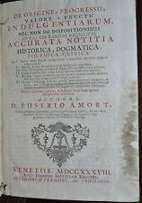 AMORT E. : INDULGENTIARUM  1738 -  STORIA INDULGENZE ERESIE INQUISIZIONE