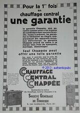 PUBLICITE DE 1931 CHAUFFAGE CENTRAL CHAPPEE FONDERIE GARANTIE RADIATEUR AD