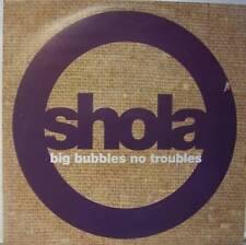 "SHOLA ~ Big Bubbles No Troubles ~ 12"" Single PS"