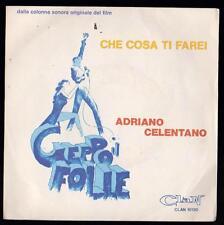 ADRIANO CELENTANO DISCO 45 GIRI OST CHE COSA TI FAREI B/W GEPPO - CLAN 10120
