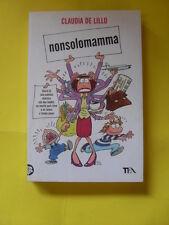 DE LILLO - NONSOLOMAMMA - TEA