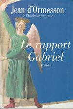 """Livre Roman """" Le rapport Gabriel """" J. d'Ormesson """" ( Book )  ( No 6561)"""