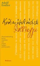 Adolf Endler ~ Krähenüberkrächzte Rolltreppe 9783835301658