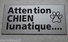 plaque gravée ATTENTION  CHIEN DE GARDE format 75 x 150 mm
