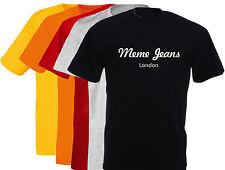 T-shirt humoristique homme MEME JEANS, LONDON, PEPE, S, M, L, XL, NEUF.. NEW