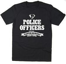 Agentes de policía-no todos los superheroes desgaste Cabos-Gracioso T-Shirt-Muchos Colores