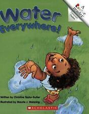 Water Everywhere! (Rookie Reader Consonant Clusters)