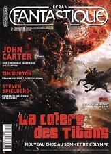 "L'ECRAN FANTASTIQUE N°329 MARS 2012  ""LA COLERE DES TITANS""/ SPIELBERG/ BURTON"