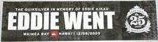 2009-10 EDDIE WENT RARE bumper sticker EDDIE would GO Quiksilver Waimea SURF