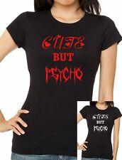 CUTE BUT PSYCHO Ladies T-shirt .. free UK post