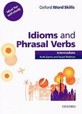 Oxford Word Skills IDIOMS AND PHRASAL VERBS Intermediate Student Book w Key @NEW