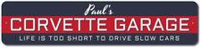 Corvette Garage Gift, Custom Sign for Dad's Corvette, Metal Sign ENSA1002643