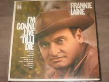 Frankie Laine, I'm Gonna Live 'Till I Die
