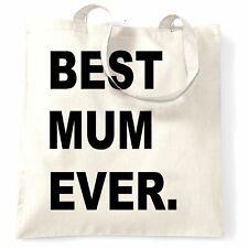 Best Mum Ever Tote Bag Parent Family Slogan Mothers Day Newborn Child