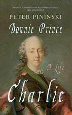 Bonnie Prince Charlie: A Life by Peter Pininski (Paperback, 2012)