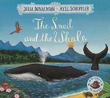 Snail and the Whale, Paperback by Donaldson, Julia; Scheffler, Axel (ILT)
