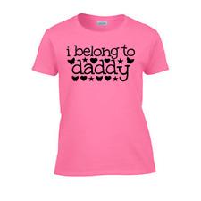 I Belong to Daddy Women's T-Shirt. Rough Sex Tank Top Gag Gift Wife BDSM Girl