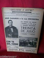 JOSE CANARIOS Treinta de Julio + Con te sul cuore 1958 Spartiti Music Sheet