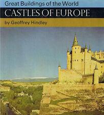 CASTLES OF EUROPE by GEOFFREY HINDLEY / PAUL HAMLYN 1968 TRES BON ETAT