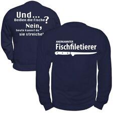 Pullover Sweatshirt Fischfiletierer Angler Angeln Hobby Petri Heil Spruch lustig