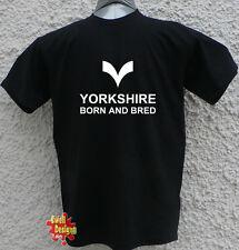 YORKSHIRE, BORN AND BRED tv T-Shirt à logo toutes les tailles