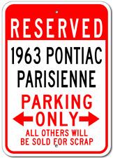 1963 63 PONTIAC PARISIENNE Parking Sign