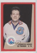 1988-89 ProCards AHL/IHL #EDTY Ed Tyburski Springfield Indians (AHL) Hockey Card